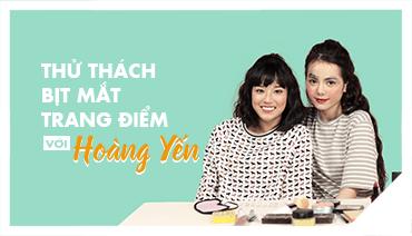 HOÀNG YẾN CHIBI BỊT MẮT … TRANG ĐIỂM CHO KIM THÀNH