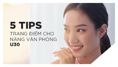 5 TIPS TRANG ĐIỂM CHO NÀNG VĂN PHÒNG U30