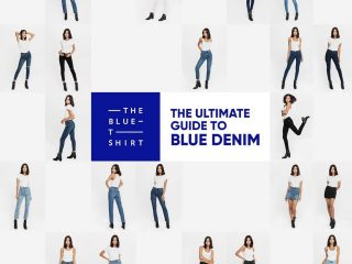 The Ultimate Guide To Blue Denim