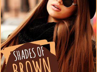 Tha hồ chọn lựa với 6 tông nhuộm tóc màu nâu. Bạn muốn cá tính hay dịu dàng?
