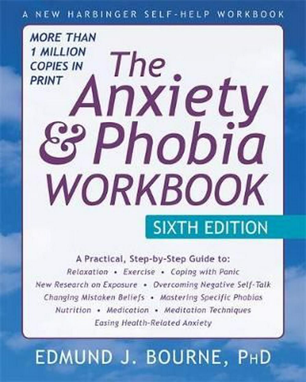 Image result for The Anxiety and Phobia Workbook - Edmund J. Bourne