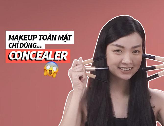Makeup Từ A-Z CHỈ DÙNG KEM CHE KHUYẾT ĐIỂM   THỬ THÁCH ĐẸP