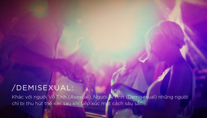 BẠN ĐÃ BIẾT: Demisexual – Kiểu người thú vị, chung thủy và ham mê, xúc cảm hơn thể xác?