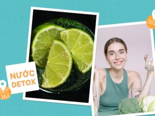 10 công thức detox giải độc gan thận thanh lọc cơ thể dễ làm