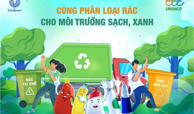 Lan tỏa lối sống xanh với chiến dịch phân loại rác tại nguồn cùng Unilever