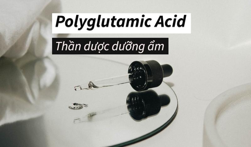 """Polyglutamic Acid đang được mệnh danh là """"thần dược"""" dưỡng ẩm – nhưng liệu nó có thực sự """"soán ngôi"""" HA?"""