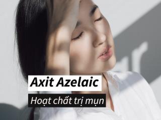 Axit Azelaic – Hoạt chất trị mụn, làm sáng da thần kỳ