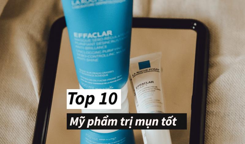 Editor's Pick: Top 10 sản phẩm trị mụn và kem chấm mụn tốt nhất hiện nay