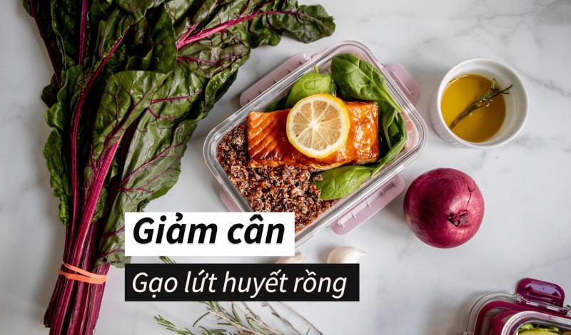 Cách ăn giảm cân bằng gạo lứt huyết rồng có thực sự hiệu quả không?