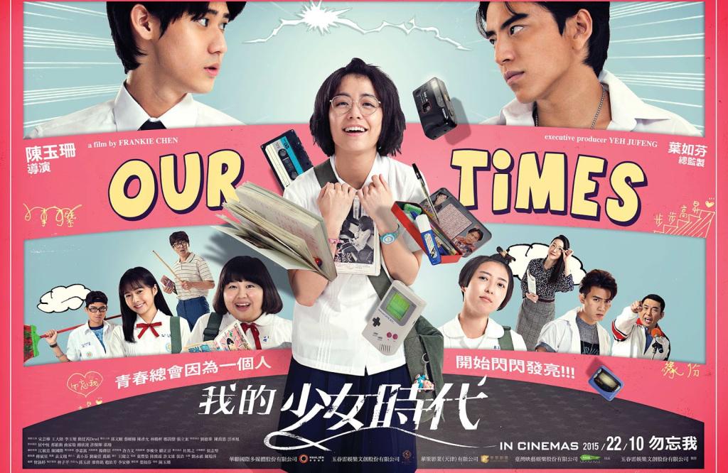 Phim học đường Trung Quốc hay - Our Times - Thời Thiếu Nữ Của Tôi (2015)