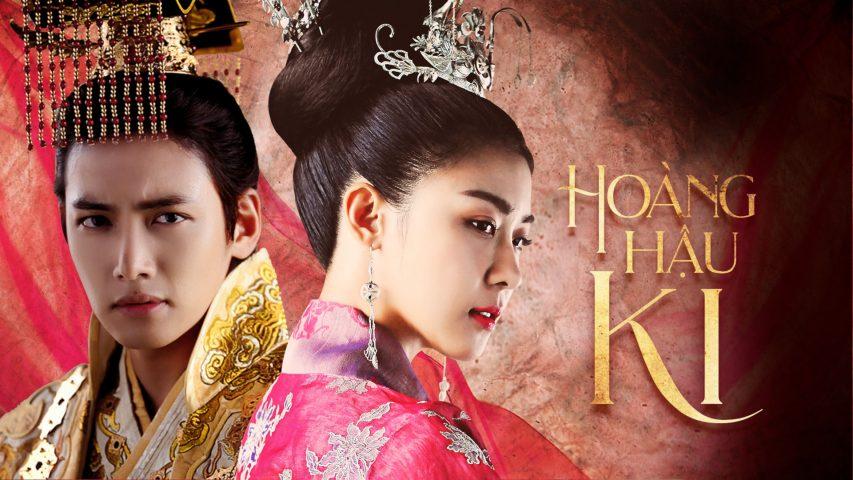 Hoàng hậu Ki - Phim cổ trang Hàn Quốc trên Netflix (2013 - 2014)