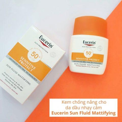 Kem chống nắng cho da dầu nhạy cảm Eucerin Sun Fluid Mattifying
