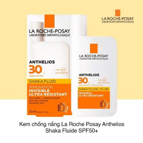 Kem chống nắng dành cho da nhạy cảm La Roche Posay Anthelios Shaka Fluid SPF50+
