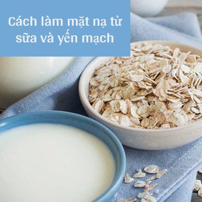 Mặt Nạ Cho Da Khô nhăn từ sữa và yến mạch