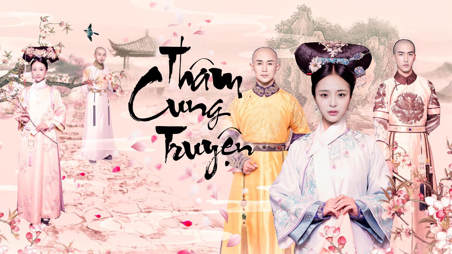 Phim Trung Quốc đấu đá hậu cung - Thâm cung truyện – Love in the Imperial Palace