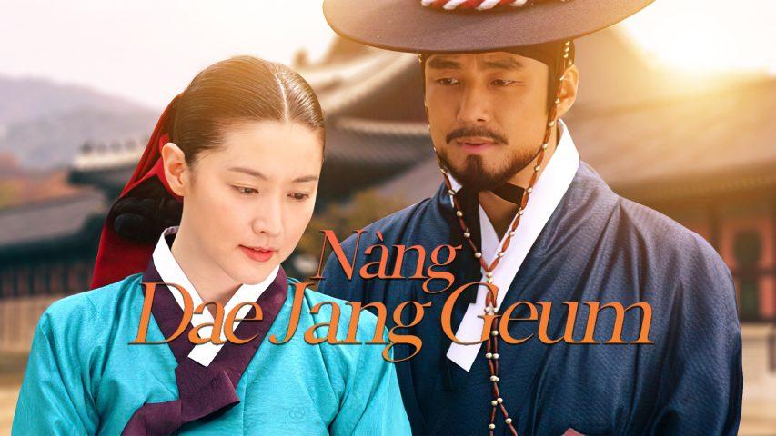 Phim Hàn Quốc hay nhất - Nàng Dae Jang Geum - Dae Jang Geum (2013)