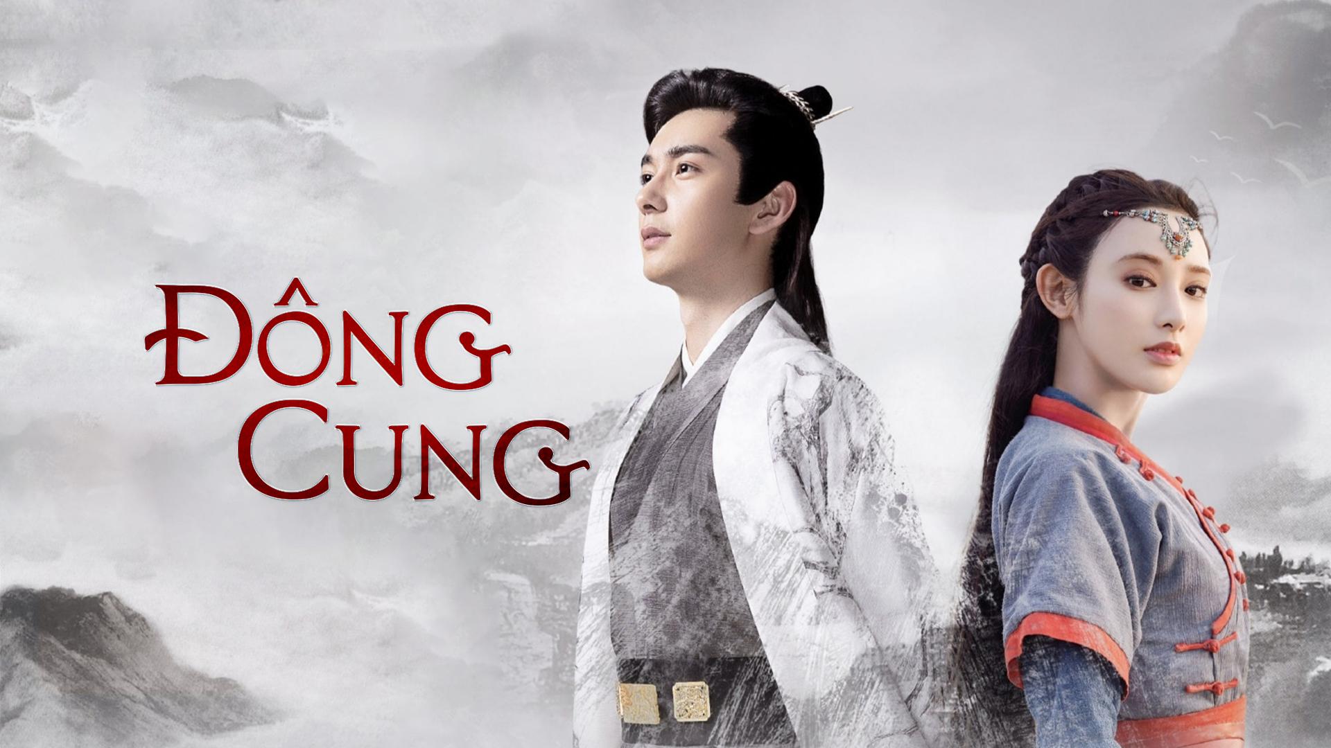 Phim ngôn tình Trung Quốc hay - Đông Cung - Goodbye My Princess