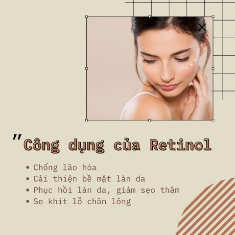 Công dụng của Retinol là gì?