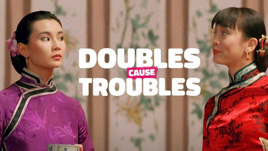 Tỷ Muội Thần Dũng - Doubles Cause Troubles