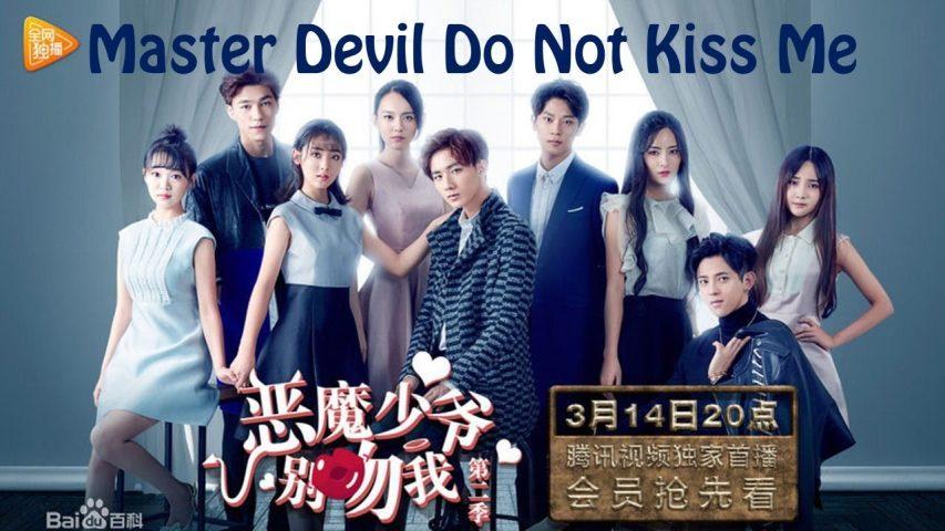 Phim học đường Trung Quốc hay Thiếu gia ác ma đừng hôn tôi