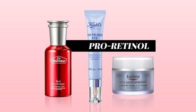 Pro-Retinol: Phiên bản nâng cấp của Retinol dịu nhẹ không gây kích ứng làn da